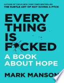 Everything Is F*cked: A Book About Hope Pdf/ePub eBook