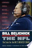 Bill Belichick vs  the NFL Book PDF