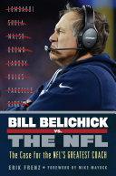 Bill Belichick vs. the NFL