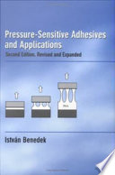 Pressure Sensitive Adhesives and Applications Book