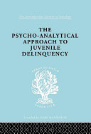 A Psycho-Analytical Approach to Juvenile Delinquency