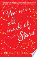 We Are All Made of Stars Book