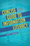 Concise Guide to Information Literacy  2nd Edition