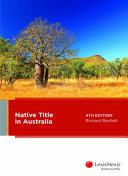 Cover of NATIVE TITLE IN AUSTRALIA, 4TH EDITION.