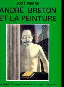 André Breton et la peinture