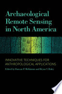 Archaeological Remote Sensing in North America Book