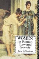 Women in Roman Law   Society