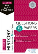 Essential SQA Exam Practice  Higher History Questions and Papers