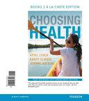 Choosing Health  Books a la Carte Edition