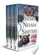 Sierra Nevada Shifters  Complete Series Box Set
