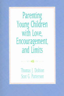 Parenting Young Children with Love  Encouragement  and Limits