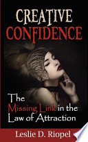 Creative Confidence - The Missing Link in the Law of Attraction