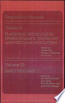 Placental Molecules in Hemodynamics  Transport  and Cellular Regulation Book