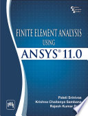 FINITE ELEMENT ANALYSIS USING ANSYS 11.0