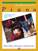 Alfred s Basic Piano Course Fun Book  Bk 3
