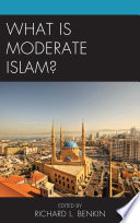 What Is Moderate Islam