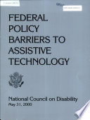 Federal Policy Barriers to Assistive Technology