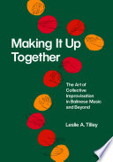 Making It Up Together