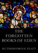 The Forgotten Books Of Eden Book