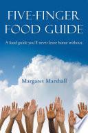 Five-Finger Food Guide