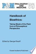 Handbook of Bioethics
