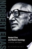 Norbert Elias And Modern Sociology