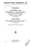 Legislative Branch Appropriations, 1957