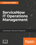 ServiceNow IT Operations Management Pdf/ePub eBook