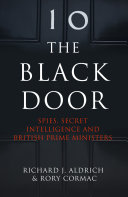The Black Door: Spies, Secret Intelligence and British Prime Ministers Pdf/ePub eBook