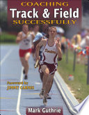 """Coaching Track & Field Successfully"" by Mark Guthrie"