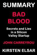 Summary  Bad Blood by John Carreyrou