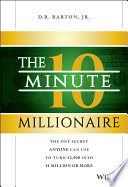 The 10 Minute Millionaire