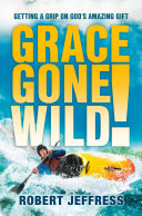 Pdf Grace Gone Wild! Telecharger