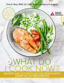 The What Do I Eat Now  Cookbook Book