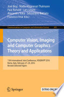 Computer Vision, Imaging and Computer Graphics Theory and Applications