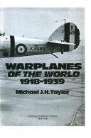 Warplanes of the World  1918 1939