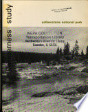 Yellowstone National Park  N P    Proposed Wilderness  WY ID MT  Book PDF