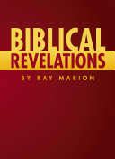 Pdf Biblical Revelations by Ray Marion