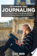 Journaling   The Super Easy Five Minute Basics To Journaling Like A Pro In 30 Days