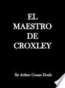El Maestro de Croxley  : Una historia de boxeo