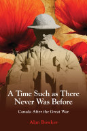 A Time Such as There Never Was Before: Canada After the ...