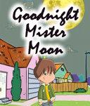 Goodnight Mister Moon Pdf