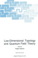 Low-Dimensional Topology and Quantum Field Theory