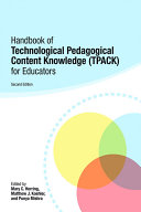 Handbook of Technological Pedagogical Content Knowledge  TPACK  for Educators