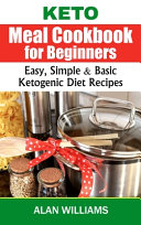 Keto Meal Cookbook for Beginners