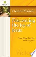 Discovering The Joy Of Jesus