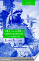 Read Online Palestrina and the German Romantic Imagination For Free