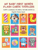 My Baby First Words Flash Cards Toddlers Happy Learning Colorful Picture Books in English Italian Czech