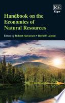 Handbook on the Economics of Natural Resources