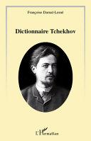 Le dictionnaire Tchekhov [Pdf/ePub] eBook
